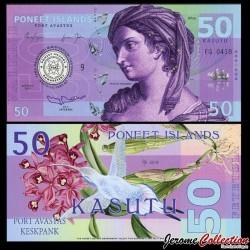 PONEET ISLANDS - Billet de 50 Kasutu - Fraysia Bergman - 2015