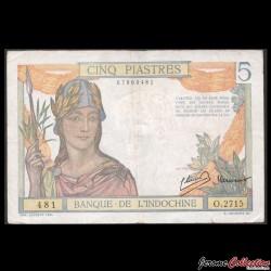INDOCHINE FRANCAISE - Billet de 5 Piastres - 1946