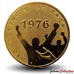 POLOGNE - PIECE de 2 ZLOTE - 30 ans de Juin 1976 - 2006 Y#571