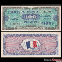 FRANCE - BILLET de 100 Francs - DRAPEAU - 1944