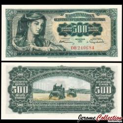 YOUGOSLAVIE - Billet de 500 Dinara - 01.05.1955 P70a