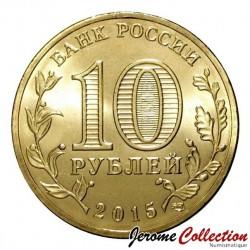 RUSSIE - PIECE de 10 Roubles - Série Villes de gloire militaire - Taganrog - 2015
