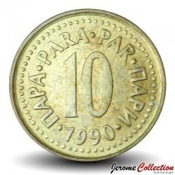 YOUGOSLAVIE - PIECE de 10 Para - 1990