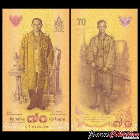 THAILANDE - Billet de 70 Baht - 70e anniversaire de l'accession au trône - 2016 P128a