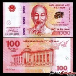 VIETNAM - Billet de 100 Dong - 65ème anniversaire de la Banque nationale du Vietnam - 2016