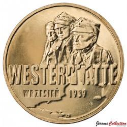 POLOGNE - PIECE de 2 ZLOTE - Bataille de Westerplatte - 2009
