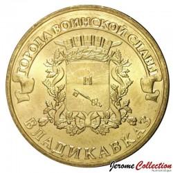 RUSSIE - PIECE de 10 Roubles - Série Villes de gloire militaire - Vladikavkaz - 2011