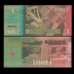 MACHU PICCHU - Billet INCA de 3 Machu Picchu - 2016