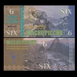 MACHU PICCHU - Billet INCA de 6 Machu Picchu - 2016 0006
