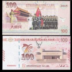 CHINE - Billet de 100 Yuan - 70 ans de la victoire contre le Japon - 2015