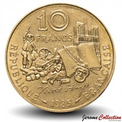 FRANCE - PIECE de 10 Francs - Victor Hugo - 1985 - Tranche B